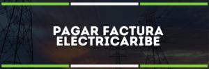 Cómo Pagar la factura Electricaribe