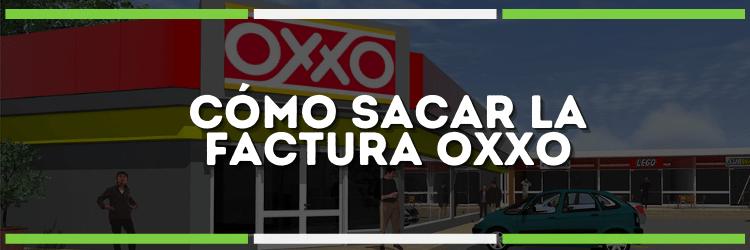 Haz tu facturación OXXO | ¡Obtén tu factura fácil aquí!