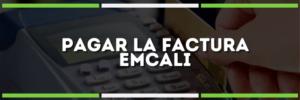 Cómo Pagar la factura EMCALI